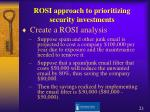 rosi approach to prioritizing security investments2