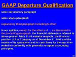 gaap departure qualification