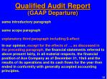 qualified audit report gaap departure