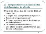 a comprendendo as necessidades de informa o do cliente