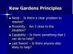 kew gardens principles