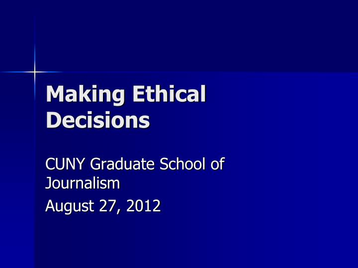 making ethical decisions n.