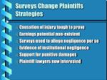 surveys change plaintiffs strategies