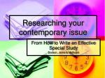 researching your contemporary issue