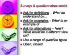 surveys questionnaires cont d