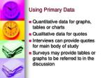 using primary data