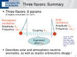 three flavors summary