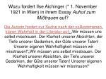 wozu fordert ilse aichinger 1 november 1921 in wien in ihrem essay aufruf zum mi trauen auf