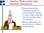 1 analyze transactions and business documents