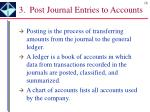 3 post journal entries to accounts