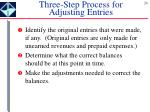 three step process for adjusting entries