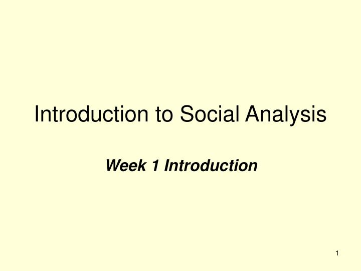 introduction to social analysis n.