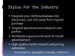 stylus for the industry