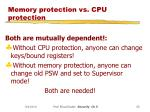 memory protection vs cpu protection