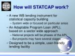 how will statcap work