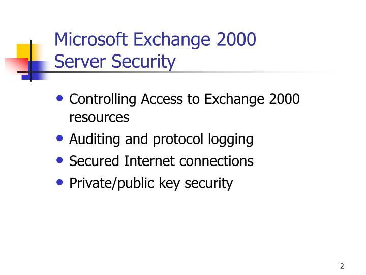Microsoft exchange 2000 server security