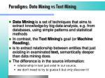 paradigms data mining vs text mining