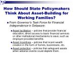 how should state policymakers think about asset building for working families