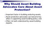 why should asset building advocates care about asset protection