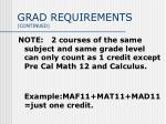 grad requirements continued