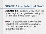 grade 12 potential grad