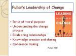 fullan s leadership of change