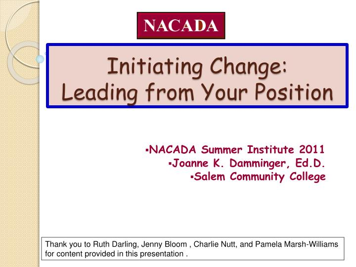 initiating change leading from your position n.