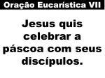 jesus quis celebrar a p scoa com seus disc pulos