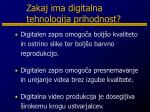 zakaj ima digitalna tehnologija prihodnost