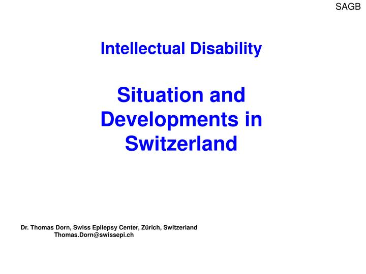 intellectual disability situation and developments in switzerland n.