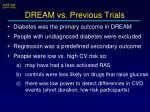 dream vs previous trials
