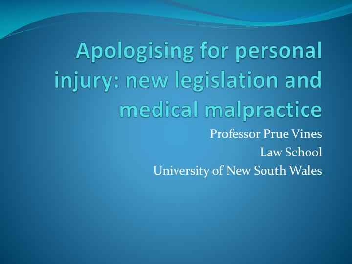 apologising for personal injury new legislation and medical malpractice n.