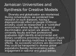 jamaican universities and synthesis for creative models