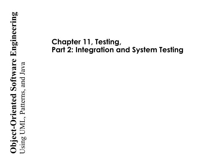 chapter 11 testing part 2 integration and system testing n.