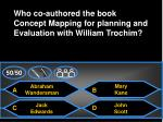 who co authored the book concept mapping for planning and evaluation with william trochim