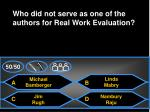 who did not serve as one of the authors for real work evaluation