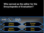 who served as the editor for the encyclopedia of evaluation