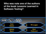 who was note one of the authors of the book lessons learned in software testing