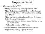 programme 3 cont