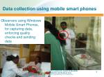 data collection using mobile smart phones
