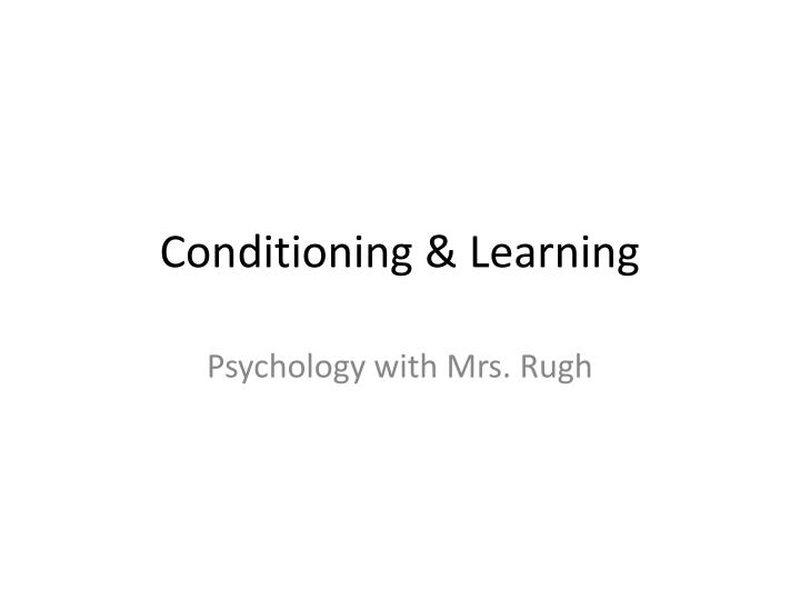 conditioning learning n.