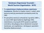 wiatowa organizacja turystyki world tourism organization wto