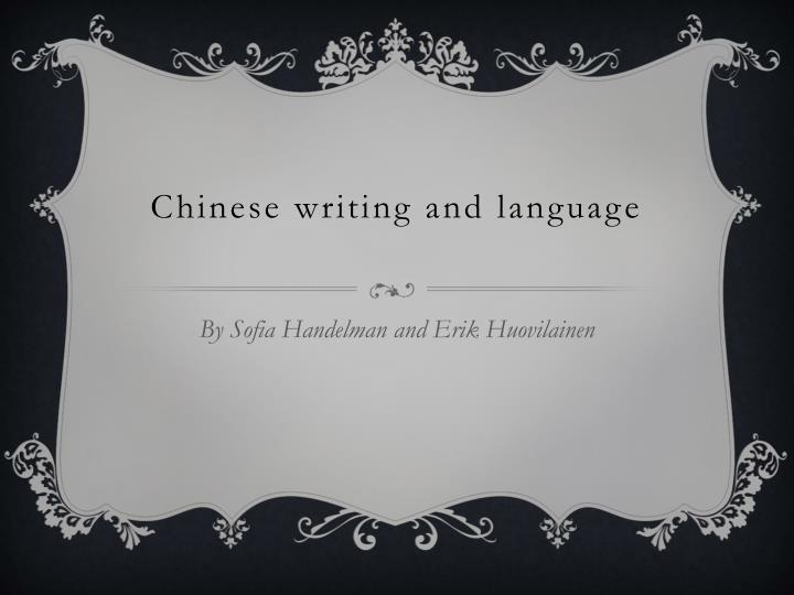 chinese writing and language n.