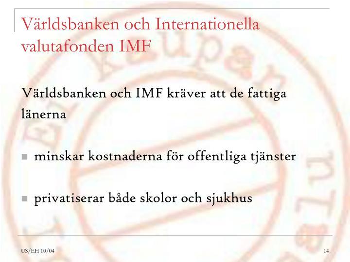 Världsbanken och Internationella valutafonden IMF