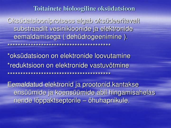 Toitainete bioloogiline oksüdatsioon