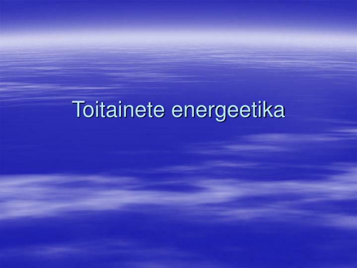 Toitainete energeetika