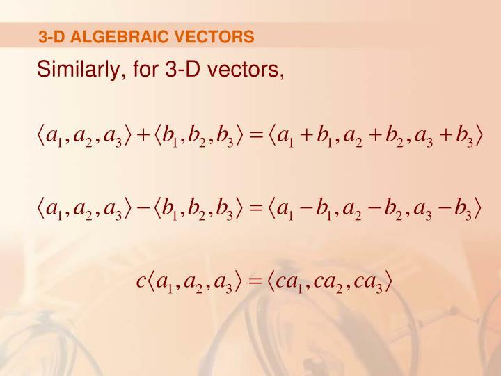 3-D ALGEBRAIC VECTORS