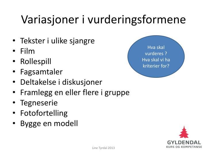 Variasjoner i vurderingsformene