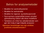behov for analysemetoder