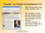 grader av digital kompetanse 4 4